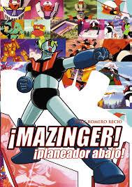 mazinger-mazinguer-z-carlos-diez-merchandishing-fotos-prensa-cromos-dibujos-ilustraciones-libro-jesus-romero-recio